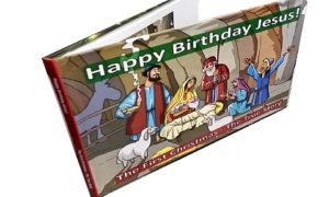 Happy Birthday Jesus! The First Christmas - The True Story