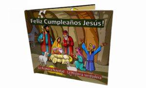 Feliz cumpleaños Jesús! La Primera Navidad - La Verdadera Historia