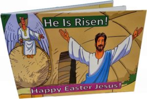 He Is Risen! - Happy Easter Jesus!